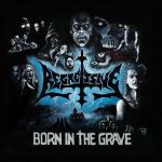 Regressive Born In The Grave