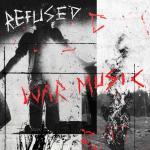 RefusedWar Music