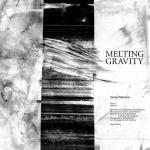 Daniel Menche Melting Gravity