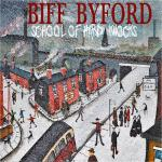 Biff ByfordSchool Of Hard Knocks