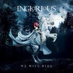 Inglorious We Will Ride