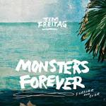 Tim Freitag Monsters Forever