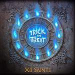 Trick Or Treat The Legend Of the XII Saints