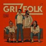 Grizfolk Grizfolk