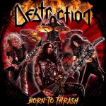 Destruction Born To Thrash - Live In Germany