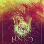 The Five Hundred A World On Fire