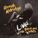 Hannah Aldridge Live In Black And White