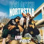 Rise Of The Northstar Live In Paris