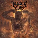 Plague YearsCircle Of Darkness