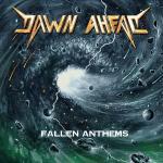 Dawn Ahead Fallen Anthems