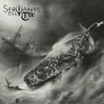 Servants To The Tide Servants To The Tide