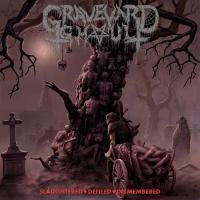 Graveyard Ghoul - Slaughtered - Defiled – Dismembered