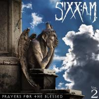 Sixx:A.M. - Prayers For The Blessed, Vol. 2