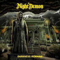 Night Demon - Darkness Remains
