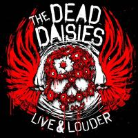 The Dead Daisies - Live & Louder