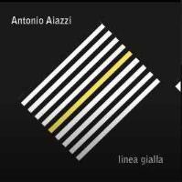 Antonio Aiazzi - Linea Gialla