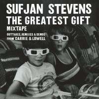 Sufjan Stevens - The Greatest Gift – Mixtape