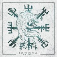 Let Them Fall - Wolftales