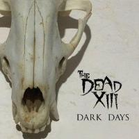 The Dead XIII - Dark Days