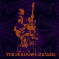 The Shadow Lizzards - The Shadow Lizzards