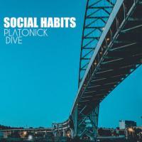 Platonick Dive - Social Habits