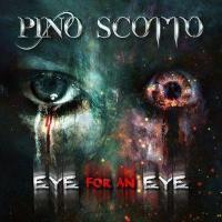 Pino Scotto - Eye For An Eye