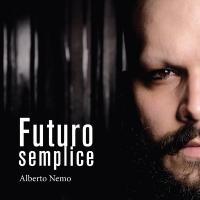 Alberto Nemo - Futuro Semplice