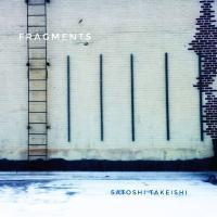 Satoshi Takeishi - Fragments