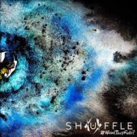 Shuffle - #WontTheyFade?