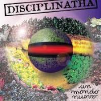 Disciplinatha - Un Mondo Nuovo