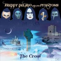 Freddy Delirio And The Phantoms - The Cross
