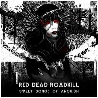 Red Dead Rodkill - Sweet Songs Of Anguish