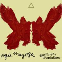 Oga Magoga - Apollineo/Dionisiaco