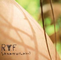 R.Y.F. - Shameful Tomboy