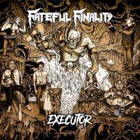 Fateful Finality - Executor