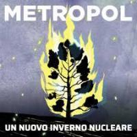 Metropol - Un Nuovo Inverno Nucleare