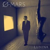 Ø-Mars - Lumina