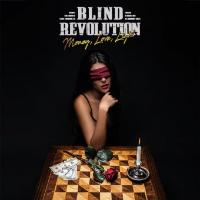 Blind Revolution - Money Love Light