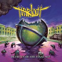 Harlott - Detritus Of The Final Age
