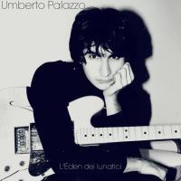 Umberto Palazzo - L'Eden Dei Lunatici