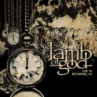 Lamb Of God - Lamb Of God – Live In Richmond, VA