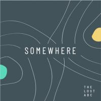 The Lost ABC - Somewhere