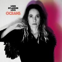 Lisen Rylander Löve - Oceans