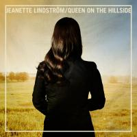 Jeanette Lindström - Queen On The Hillside