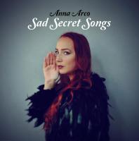 Anna Arco - Sad Secret Songs
