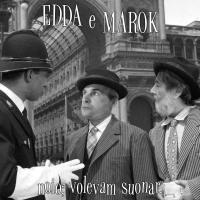 Edda & Marok - Noio; Volevam Suonar
