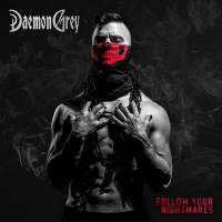 Daemon Grey - Follow Your Nightmares