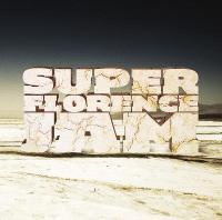 Super Florence Jam - Super Florence Jam