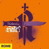 Rome - Parlez-Vous – Hate?
