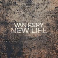 Van Kery - New Life